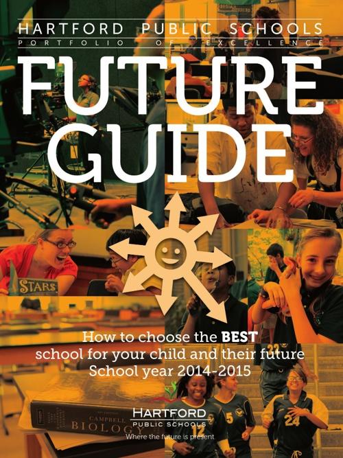 Hartford Public Schools Future Guide