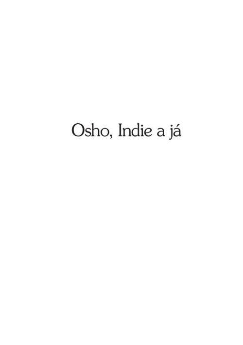 Osho, Indie a já