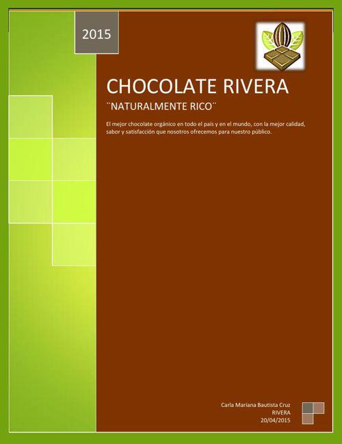 Chocolate RIVERA Mision, vision y rol.