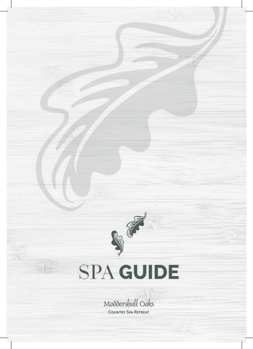 Moddershall Oaks Spa Package Guide