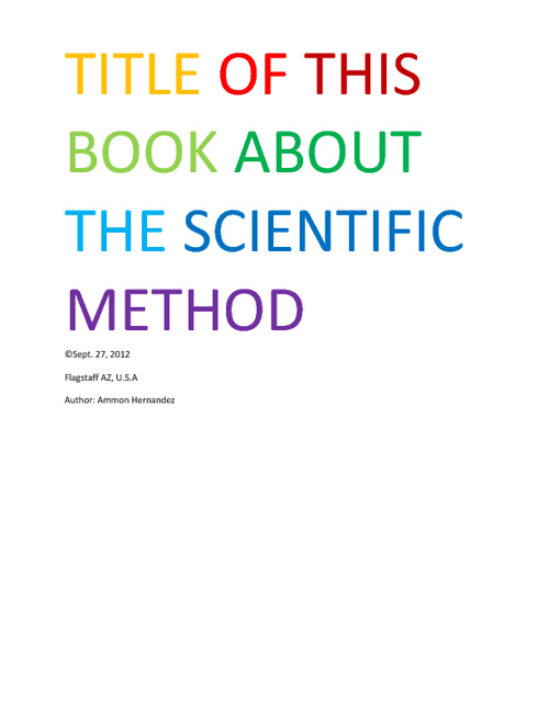 TITLE OF THIS BOOK ABOUT THE SCIENTIFIC METHOD