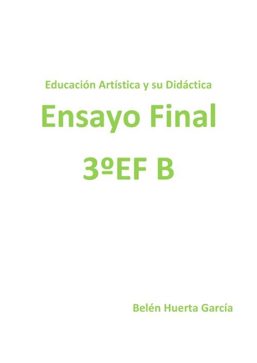 Ensayo E. ARTISTICA Belén Huerta García