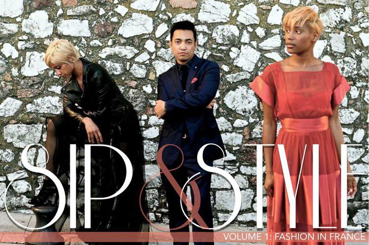 Sip & Style: Volume 1: France 2015