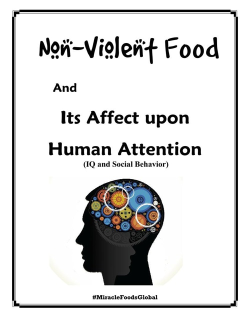 NonViolent Food and Its affect upon Human Attention