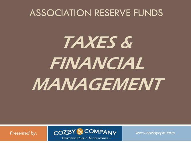 CozbyCPA-AssocReserveFunds-Presentation