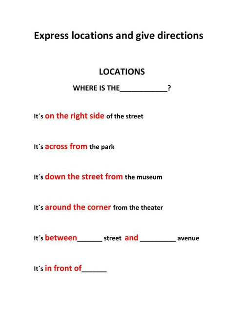 Express locations and give directions