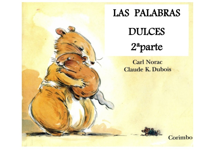 LAS PALABRAS DULCES 2ª parte