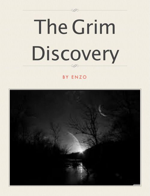 The Grim Discovery