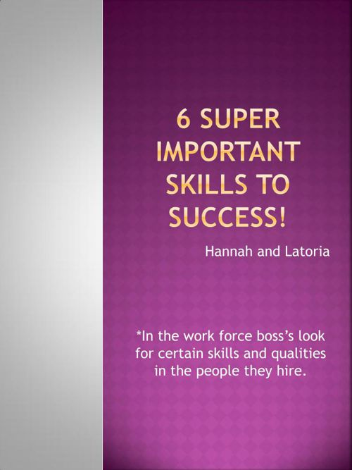 6 Super important skills to success!