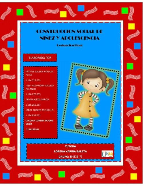 EVALUACION FINAL CONSTRUCCION SOCIAL DE NIÑEZ Y ADOLESCENCIA