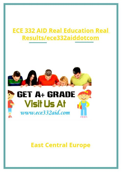 ECE 332 AID Real Education Real Results/ece332aiddotcom