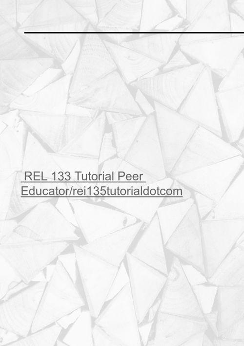 REL 133 Tutorial Peer Educator/rei135tutorialdotcom