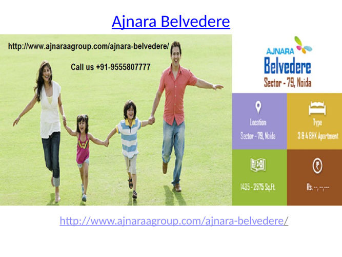 Ajnara Belvedere Stylish Living