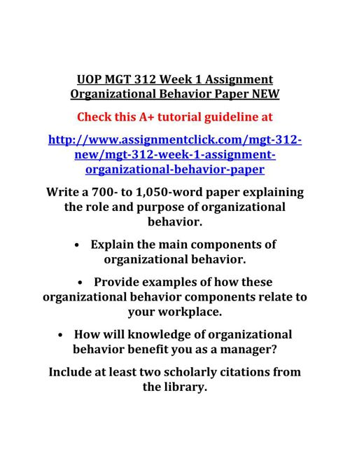 UOP MGT 312 Week 1 Assignment Organizational Behavior Paper NEW