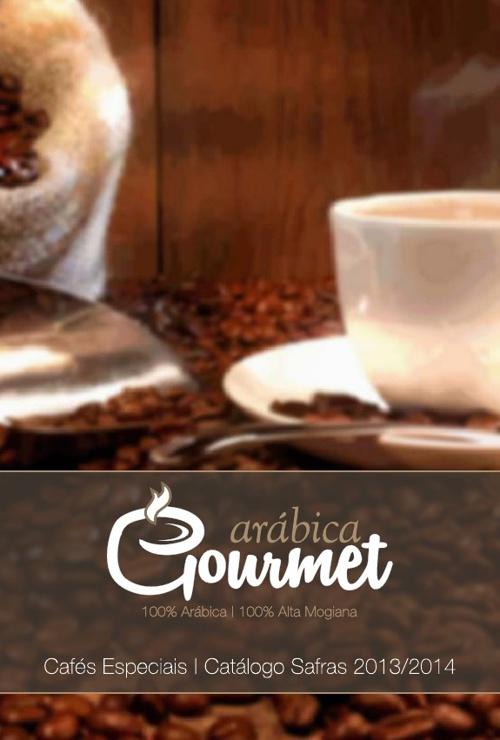 Arábica Gourmet Cafés Especiais   Catálogo de Produtos