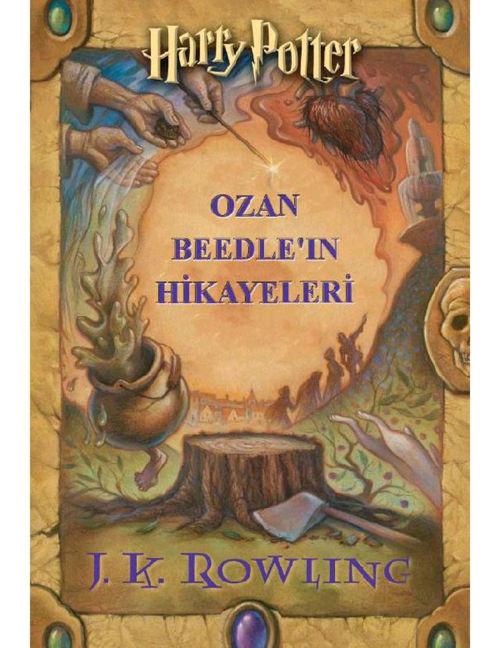 J. K. Rowling - Ozan Beedle-ın Hikayeleri