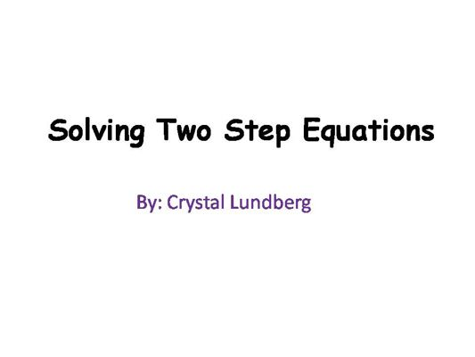 How to Solve a Two Step Equation