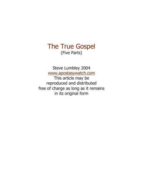 The True Gospel - Pt 4