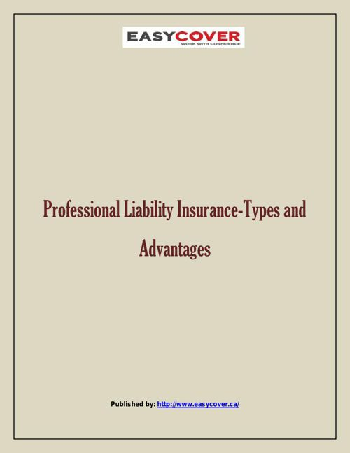 Professional Liability Insurance-Types and Advantages