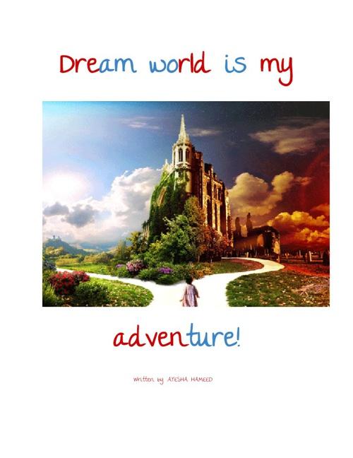 Dream World Is My Adventure