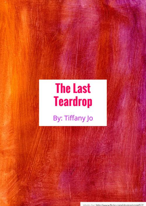 The Last Teardrop