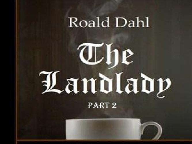 The Landlady Part 2