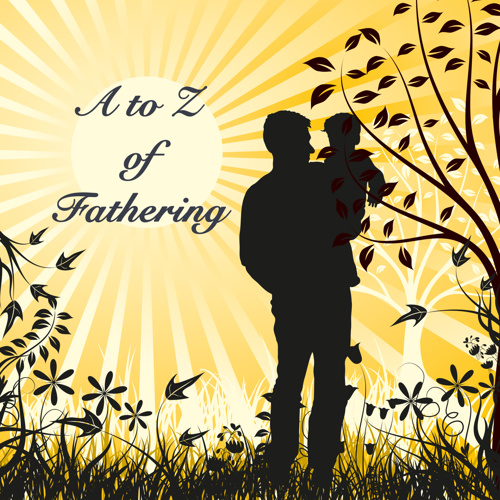 A to Z of Fathering - Various Styles