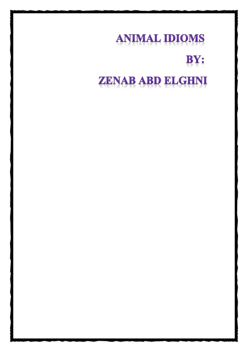 animal idioms by : zenab abd elghni