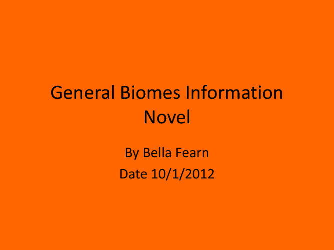 General Biome Informational Novel
