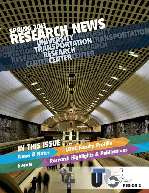 UTRC RESEARCH NEWS - Spring 2013