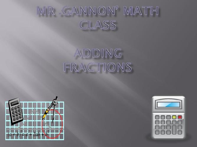 Mr.Gannon math