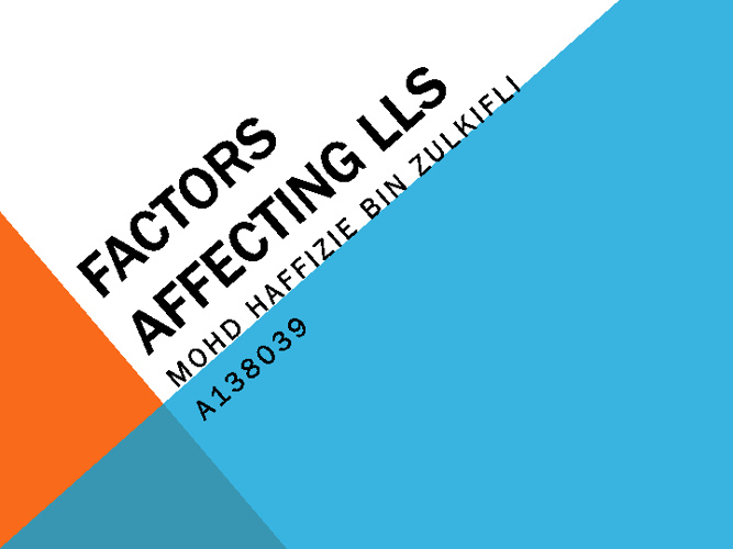 Factors affecting LLS