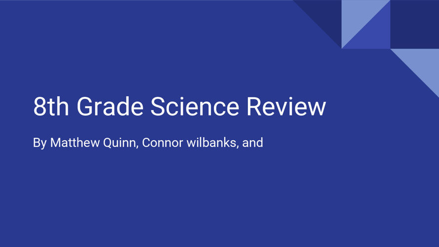 8th Grade Science Review