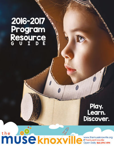 The Muse Knoxville Program Resource Guide 2016-2017