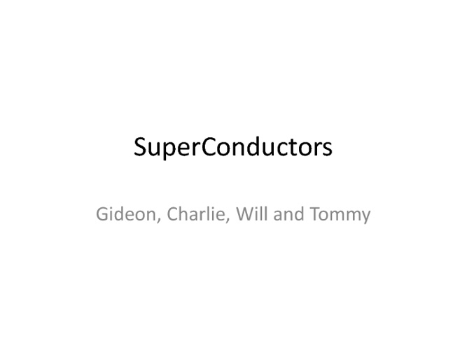 superconductors - gideon, tommy, charlie, will