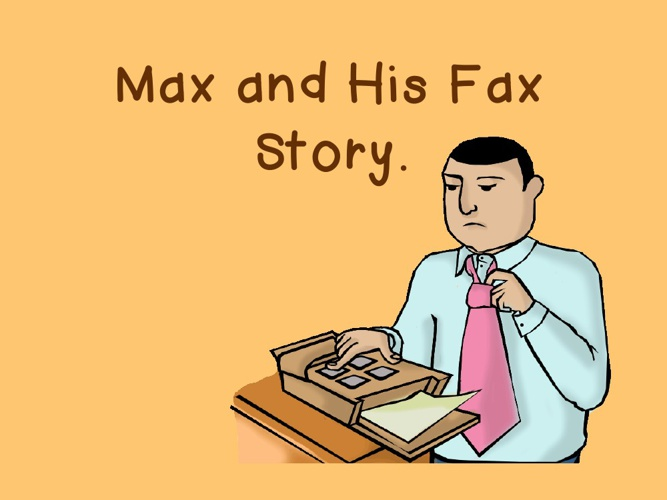 Max and His Fax
