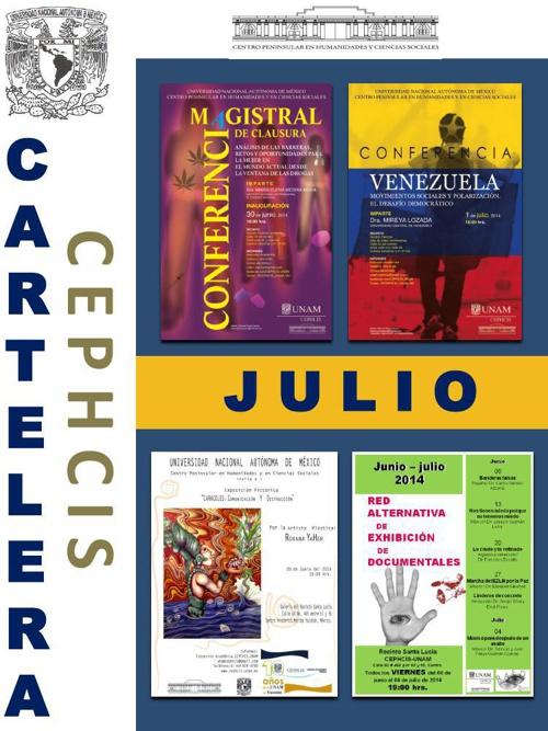 Cartelera CEPHCIS-UNAM, julio 2014.