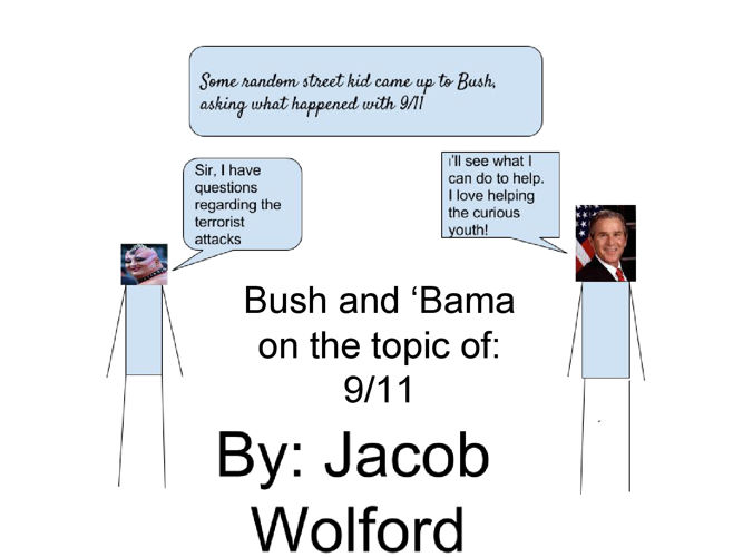 Bush and 'Bama on the topic of- 9-11