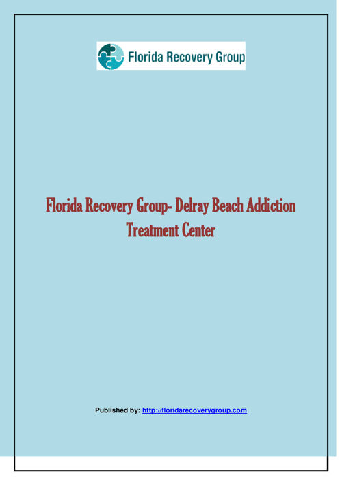 Florida Recovery Group- Delray Beach Addiction Treatment Center