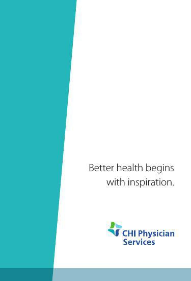 CHI Physician Services - BETTER HEALTH inspired by me
