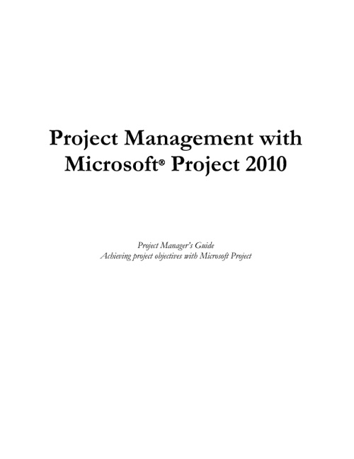 Project Management with Microsoft Project 2010 Coursebook wo Cov