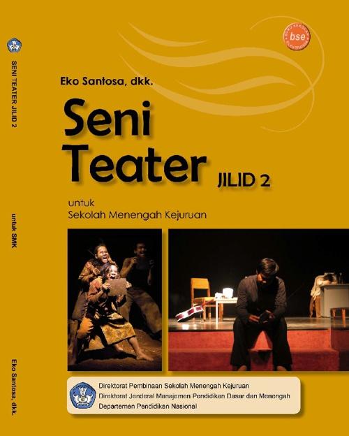 Seni Teater - Eko Santosa,dkk