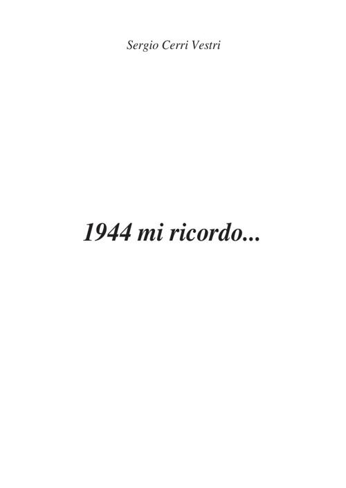 1944-mi-ricordo