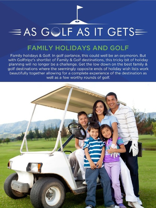 As Golf As It Gets: Family Holidays & Golf