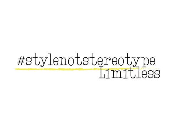 #Stylenotstereotype