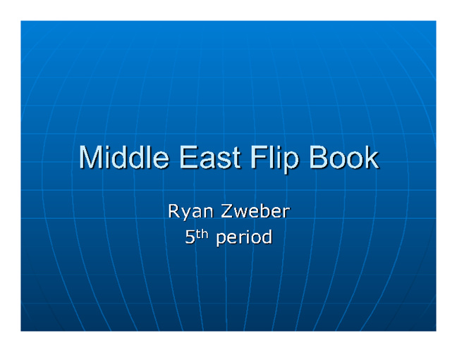 Middle East Religion Compare/Contrast - Ryan Zweber 5th Period