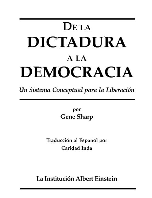 De la dictadura a la democrácia. Gene Sharp
