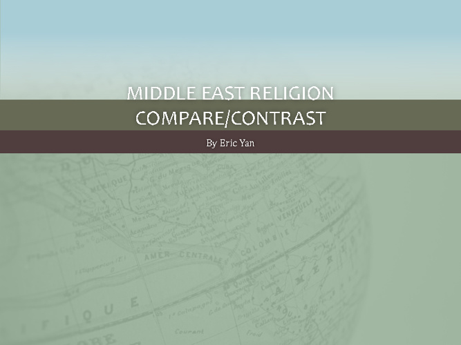 Middle East Religions Compare/Contrast