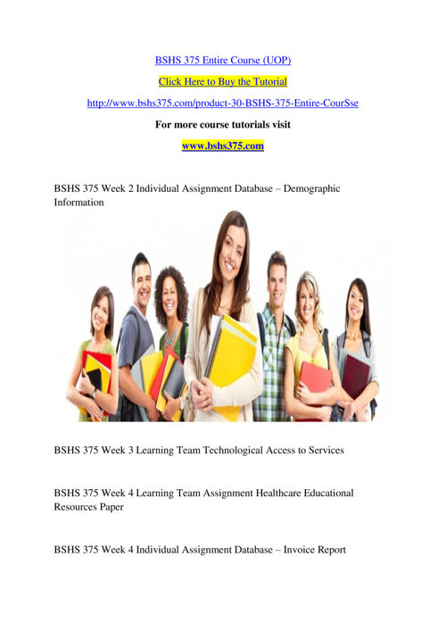 BSHS 375 Entire Course (UOP)