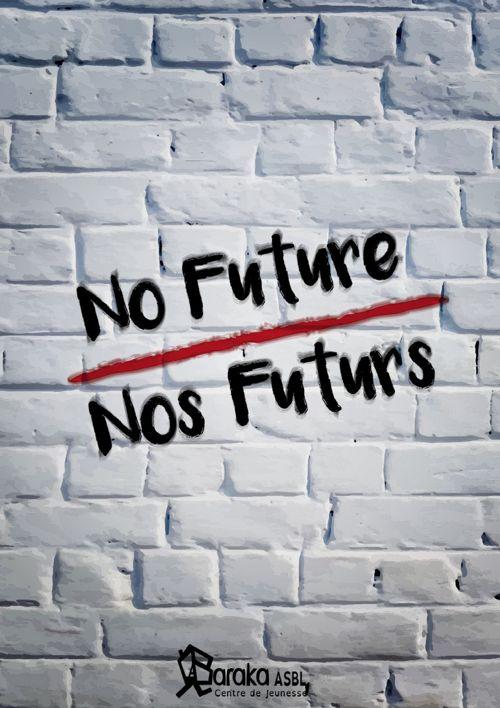 No future/ Nos futurs